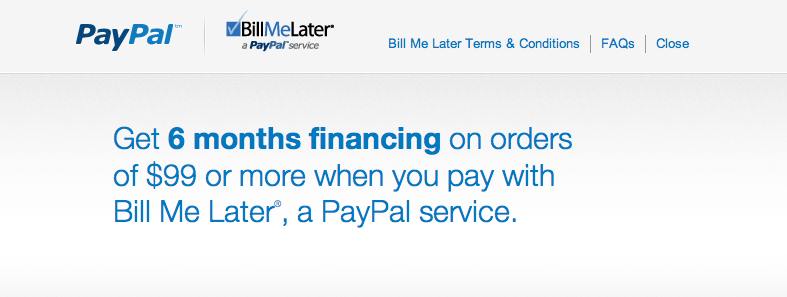PayPal & Bill Me Later – Make payments later