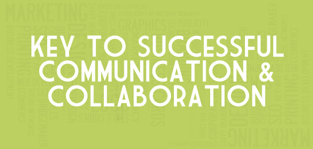 Key to Successful Communication and Collaboration